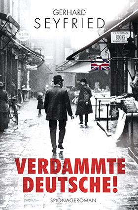 Cover Verdammte Deutsche von Gerhard Seyfried